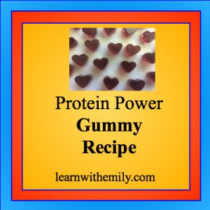 photo of heart shape gummies with the caption, protein power gummy recipe, learn with emily dot com