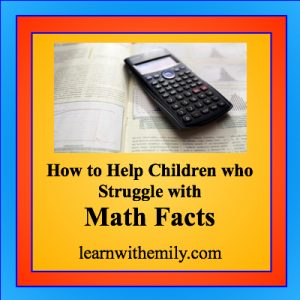 photo of a black calculator on a math book with the caption, how to help children who struggle with math facts, learn with emily dot com