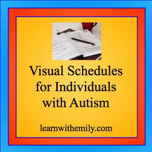 photo of a planner with the caption, visual schedules for individuals with autism learn with emily dot com