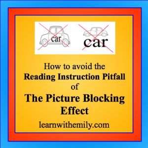drawings of cars with the printed word car on or under the image with each image crossed out and the caption, how to avoid the reading instruction pitfall of the picture blocking effect