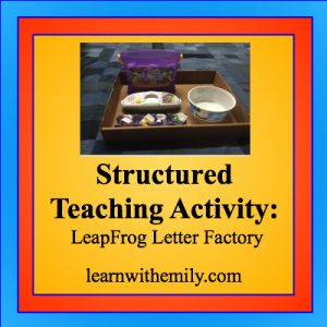 Image of a leapFrog letter factory toy in a box top with a bowl and the caption: structured teaching activity: leapfrog letter factory, learn with emily dot com