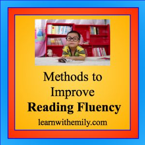 methods to improve reading fluency, learn with emily dot com