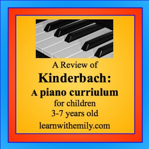 A photo of some piano keys with the caption, A review of kinderbach, a piano curriculum for children 3 to 7 years old, learn with emily dot com