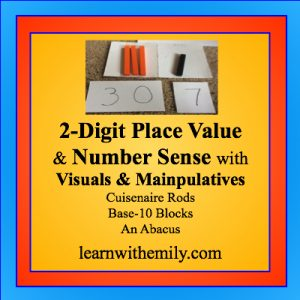 Teaching 2-digit place value and number sense with visuals and manipulatives such as cuisenaire rods, base-10 blocks, and an abacus. learn with emily dot com