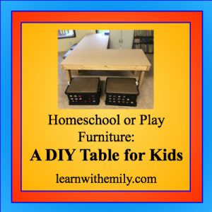 homeschool or play furniture: a DIY table for kids, learn with emily dot com