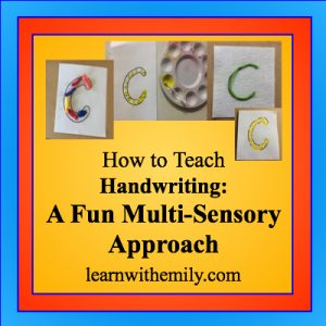 How to teach handwriting: a fun multi-sensory handwriting approach, learn with emily dot com