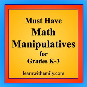must have math manipulatives for grades k-3, learn with emily dot com
