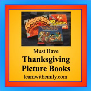 Must have Thanksgiving Picture Books, learn with emily dot com