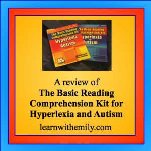 A review of the basic reading comprehension kit for hyperlexia and autism, learn with emily dot com