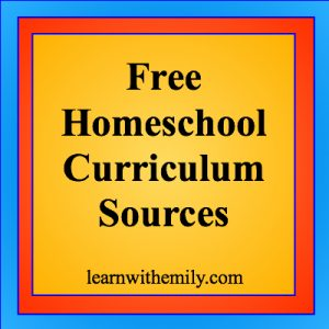 Free Homeschool Curriculum Sources, learn with emily dot com
