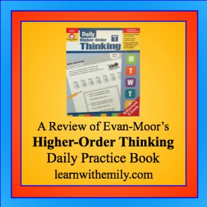 a review of evan-moor's higher-order thinking daily practice book, learn with emily dot com