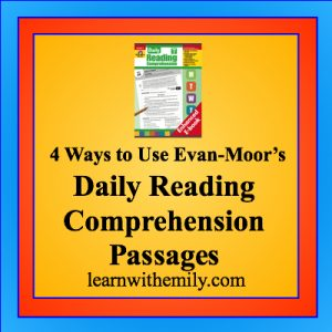 4 ways to use evan-moor's daily reading comprehension passages, learn with emily dot com