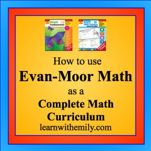 How to use Evan-Moor math as a complete math curriculum