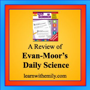 a review of evan-moor's daily science practice, learn with emily dot com