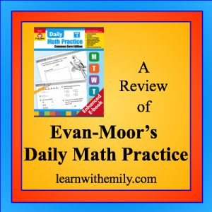 a review of evan-moor's daily math practice, learn with emily dot com