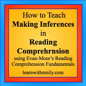 how to teach making inferences in reading comprehension using evan-moor's reading comprehension fundamentals, learn with emily dot com
