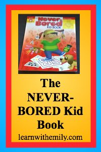 the never bored kid book, learn with emily dot com