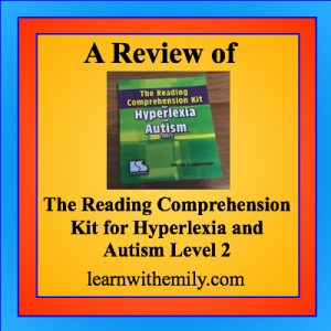A Review of the Reading comprehension kit for autism and hyperlexia level 2, learn with emily dot com.