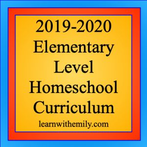 2019-2020 elementary level homeschool curriculum picks, learn with emily dot com