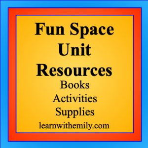 fun space science resources, includes books, activities, and supplies, learn with emily dot com