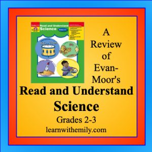 a review of evan-moor's read and understand science, grades 2-3, learn with emily dot com