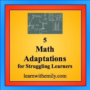 5 math adaptations for struggling learners, learn with emily dot com