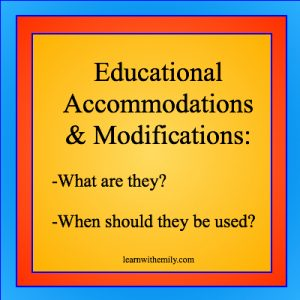 Educational accommodations and modifications: what are they? when should they be used? learnwithemily.com