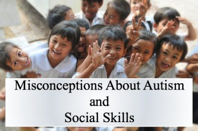 A group of children with the caption, Misconceptions about autism and social skills