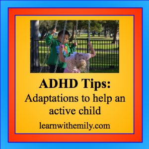 Photo of 2 kids playing with the caption, ADHD tips: adaptations to help an active child
