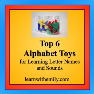Picture of letters in two containers with the caption, top 6 alphabet toys for leaning letter names and sounds, learn with emily dot com