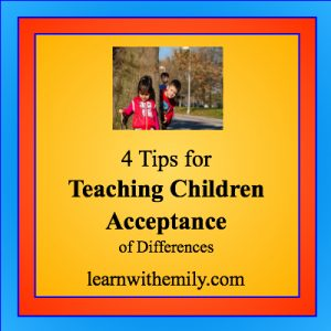 image of children playing and one looking down while hiding behind a tree with the caption, 4 tips for teaching children acceptance of differences, learn with emily dot com