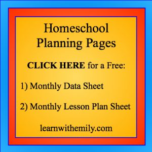 Homeschool Planning Pages, CLICK HERE for a free monthly data sheet and a monthly lesson plan sheet, learn with emily dot com