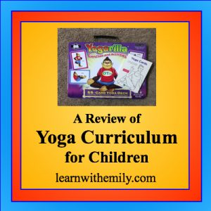 A review of yoga curriculum for children, learn with emily dot com