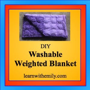 DIY Washable Weighted Blanket, learn with emily dot com