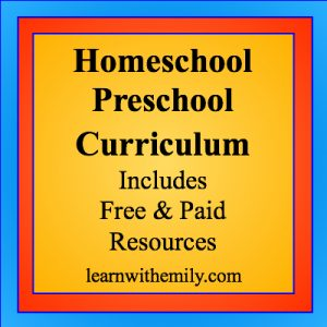 homeschool preschool curriculum includes free and paid resources, learn with emily dot com