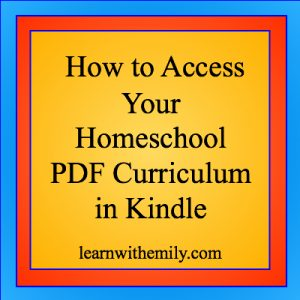 how to access your homeschool PDF curriculum or PDF files in Kindle