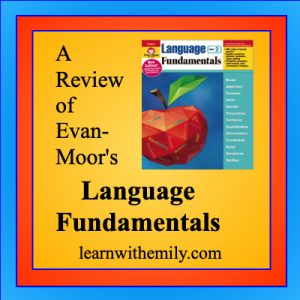 A review of evan-moor's language fundamentals, learn with emily dot com