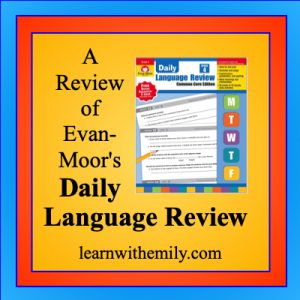 a review of evan-moor's daily language review, learn with emily dot com