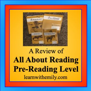 A review of All About Reading Pre-Reading level, learn with emily dot com
