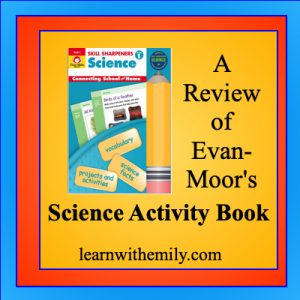 a review of evan-moor's skill sharpeners science activity book, learn with emily dot com