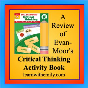 A review of evan-moor's skill sharpeners critical thinking activity book grade k