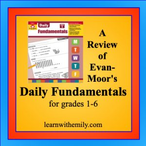 a review of evan-moor's daily fundamentals book series for grades 1 to 6, learn with emily dot com